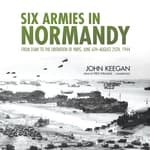 Six Armies in Normandy by  John Keegan audiobook