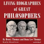 Living Biographies of Great Philosophers by  Dana Lee Thomas audiobook