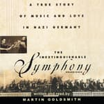 The Inextinguishable Symphony by  Martin Goldsmith audiobook