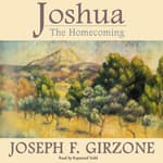 Joshua: The Homecoming by  Joseph F. Girzone audiobook