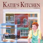 Katie's Kitchen by  Dee Williams audiobook