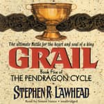 Grail by  Stephen R. Lawhead audiobook