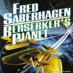 Berserker's Planet by  Fred Saberhagen audiobook