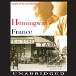 Hemingway's France by  Winston Conrad audiobook