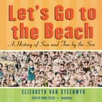 Let's Go to the Beach by  Elizabeth Van Steenwyk audiobook