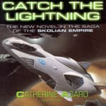 Catch the Lightning by  Catherine Asaro audiobook