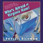 Who's Afraid of Virginia Ham? by  Phyllis Richman audiobook
