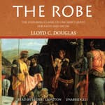 The Robe by  Lloyd C. Douglas audiobook