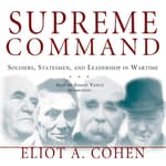 Supreme Command by  Eliot A. Cohen audiobook