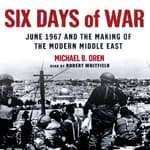 Six Days of War by  Michael B. Oren audiobook