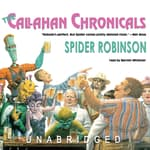 The Callahan Chronicals by  Spider Robinson audiobook