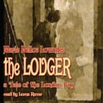 The Lodger by  Marie Belloc Lowndes audiobook