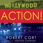 Action! by  Robert Cort audiobook