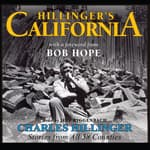 Hillinger's California by  Charles Hillinger audiobook