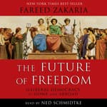 The Future of Freedom by  Fareed Zakaria audiobook