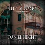 City of Masks by  Daniel Hecht audiobook