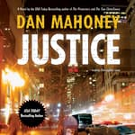 Justice by  Dan Mahoney audiobook