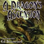 A Dragon's Ascension by  Ed Greenwood audiobook