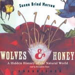 Wolves and Honey by  Susan Brind Morrow audiobook