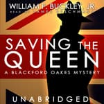 Saving the Queen by  William F. Buckley Jr. audiobook