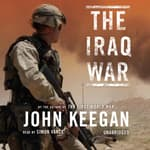 The Iraq War by  John Keegan audiobook