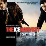 The Ice Harvest by  Scott Phillips audiobook
