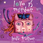 Love Is Murder by  Linda Palmer audiobook