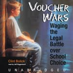 Voucher Wars by  Clint Bolick audiobook