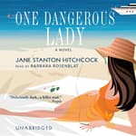 One Dangerous Lady by  Jane Stanton Hitchcock audiobook