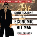 Confessions of an Economic Hit Man by  John Perkins audiobook