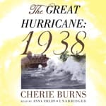 The Great Hurricane by  Cherie Burns audiobook