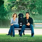 Must Love Dogs by  Claire Cook audiobook