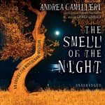 The Smell of the Night by  Andrea Camilleri audiobook