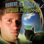 The Door into Summer by  Robert A. Heinlein audiobook