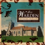 The Warden by  Anthony Trollope audiobook