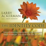 The Identity Code by  Larry Ackerman audiobook