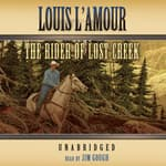 The Rider of Lost Creek by  Louis L'Amour audiobook
