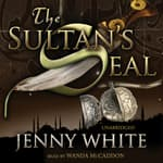 The Sultan's Seal by  Jenny White audiobook