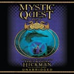 Mystic Quest by  Tracy Hickman audiobook