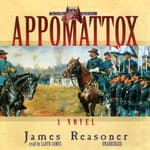 Appomattox by  James Reasoner audiobook