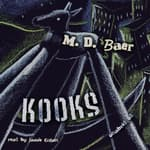 Kooks by  M. D. Baer audiobook