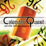 Calendar Quest by  Jennifer Johnson Garrity audiobook