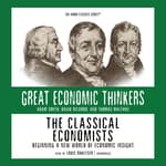 The Classical Economists by  Dr. E. G. West audiobook