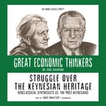 Struggle over the Keynesian Heritage by  Dr. Paul Davidson audiobook
