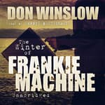The Winter of Frankie Machine by  Don Winslow audiobook