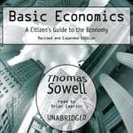 Basic Economics by  Thomas Sowell audiobook