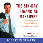 The Six-Day Financial Makeover by  Robert Pagliarini audiobook