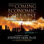 The Coming Economic Collapse by  Stephen Leeb PhD audiobook