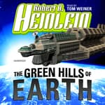 The Green Hills of Earth by  Robert A. Heinlein audiobook