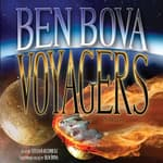 Voyagers by  Ben Bova audiobook